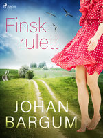 Finsk rulett - Johan Bargum
