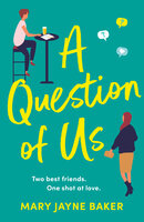 A Question of Us - Mary Jayne Baker