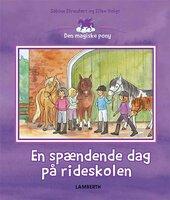 En spændende dag på rideskolen - Sabine Streufert