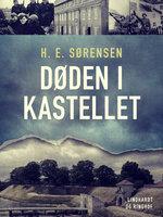 Døden i Kastellet - H. E. Sørensen