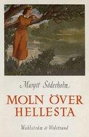 Moln över Hellesta - Margit Söderholm