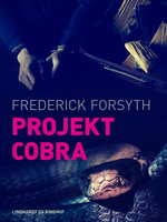 Projekt Cobra - Frederick Forsyth