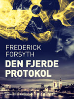 Den fjerde protokol - Frederick Forsyth