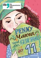 Penny Maroux und das Geheimnis der 11 - Oliver Schlick