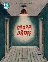 Dropp dropp - Aron Landahl