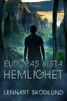 Europas sista hemlighet - Lennart Skoglund