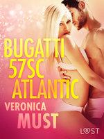 Bugatti 57SC Atlantic - opowiadanie erotyczne - Veronica Must