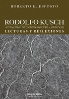 Rodolfo Kusch - Roberto H. Esposto