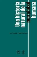 Una historia natural de la moralidad humana - Michael Tomasello