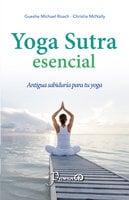 Yoga Sutra escencial - Gueshe Michael Roach, Christie McNally