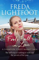 Fools Fall in Love - Freda Lightfoot