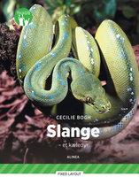 Slanger - et kæledyr, Grøn Fagklub - Cecilie Bogh
