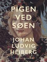 Pigen ved søen - Johan Ludvig Heiberg