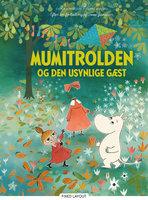 Mumitrolden og den usynlige gæst - Tove Jansson