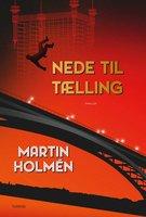 Nede til tælling - Martin Holmén