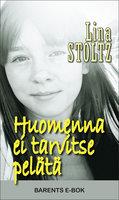 Huomenna ei tarvitse pelätä - Lina Stoltz