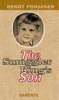 The Smuggler King´s Son - Bengt Pohjanen