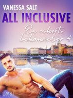 All inclusive - En eskorts bekännelser 4 - Vanessa Salt