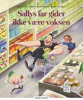 Sallys far gider ikke at være voksen - Thomas Brunstrøm
