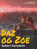 Daz og Zoe - Robert Swindells
