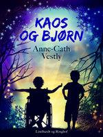 Kaos og Bjørn - Anne-Cath. Vestly