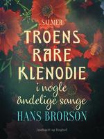 Troens rare klenodie i nogle åndelige sange - Hans Brorson
