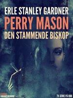 Den stammende biskop - Erle Stanley Gardner