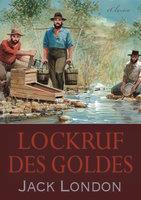 Lockruf des Goldes - Jack London