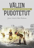 Väliin pudotetut - Janne Arola,Iikka Hackman