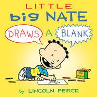 Little Big Nate - Lincoln Peirce