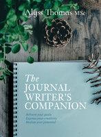 The Journal Writer's Companion - Alyss Thomas