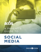 A Parent's Guide to Social Media - Axis
