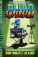 Alien Superstar - Henry Winkler,Lin Oliver
