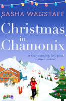 Christmas in Chamonix - Sasha Wagstaff