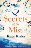 Secrets of the Mist - Kate Ryder