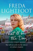 That'll be the Day - Freda Lightfoot