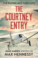 The Courtney Entry - Max Hennessy
