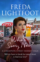 Who's Sorry Now - Freda Lightfoot