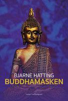 Buddhamasken - Bjarne Hatting