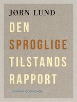 Den sproglige tilstandsrapport - Jørn Lund