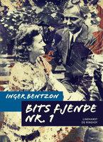 Bits fjende nr. 1 - Inger Bentzon