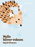 Nalle bliver voksen - Sigrid Thomsen