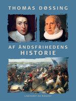 Af åndsfrihedens historie - Thomas Døssing