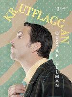 """Krutflaggan"" - Gustaf Ullman"