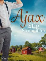 Ajax - Stig Strömholm