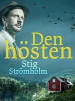 Den hösten - Stig Strömholm