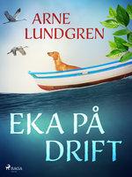 Eka på drift - Arne Lundgren