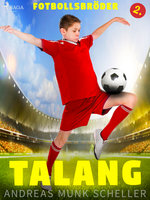 Fotbollsbröder 2 - Talang - Andreas Munk Scheller