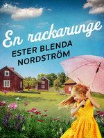 En rackarunge - Ester Blenda Nordström