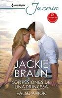 Confesiones de una princesa - Falso amor - Jackie Braun